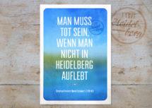 Heidelberg #7, Schubert Zitat (Art.-Nr.: PK-HD-01-007)
